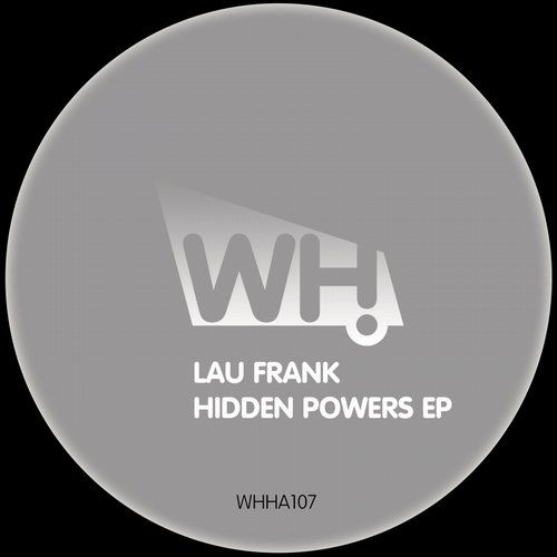 Lau Frank - Hidden Powers EP [WHHA107]